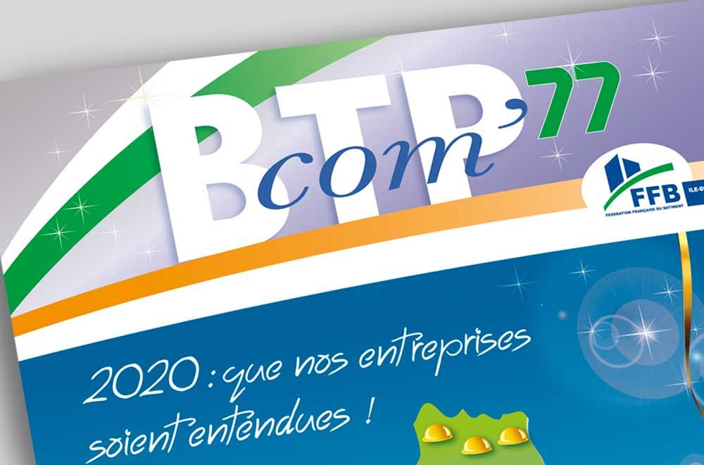 Le BTP 77 : une communication qui dure